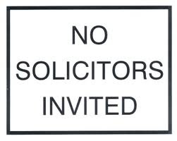 no solicitor invited
