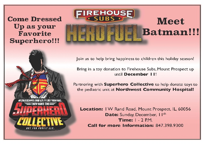 Firehouse Subs Toy Drive for Northwest Community Hospital 12_26