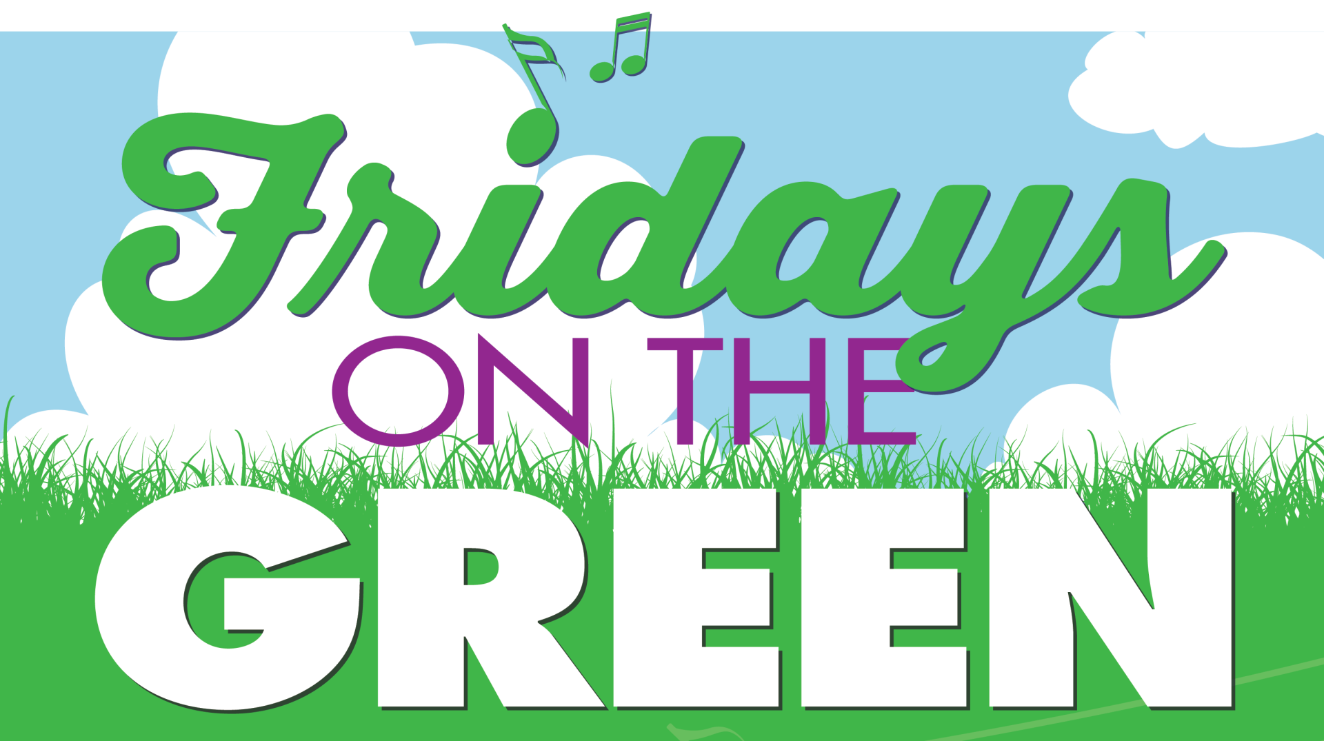 Fridays on the GREEN.2018